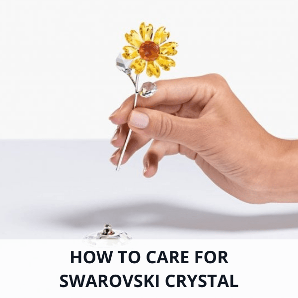 how to care for Swarovski crystal